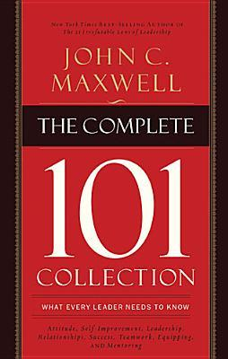 The Complete 101 Collection: What Every Leader Needs to Know (ePUB)