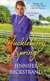 Huckleberry Spring by Jennifer Beckstrand