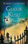 Guguk Kuşu by Robert Galbraith
