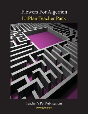 LitPlan Teacher Pack: Flowers for Algernon