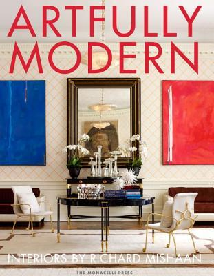 Artfully Modern by Richard Mishaan