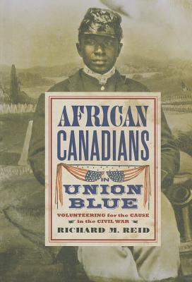 african-canadians-in-union-blue-volunteering-for-the-cause-in-the-civil-war