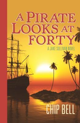 A Pirate Looks at Forty (Jake Sullivan Series, #4)