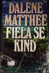Fiela se Kind by Dalene Matthee