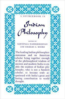 A Source Book in Indian Philosophy by Sarvepalli Radhakrishnan
