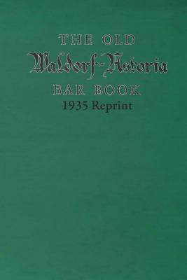 the-old-waldorf-astoria-bar-book-1935-reprint