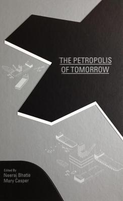 the-petropolis-of-tomorrow