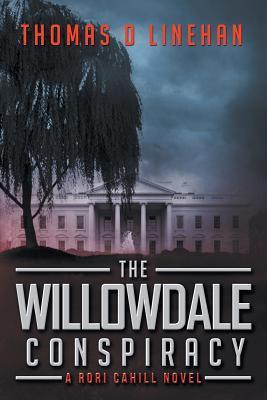 The Willowdale Conspiracy (Rori Cahill, #1)