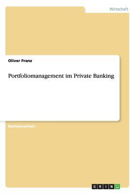 Portfoliomanagement Im Private Banking