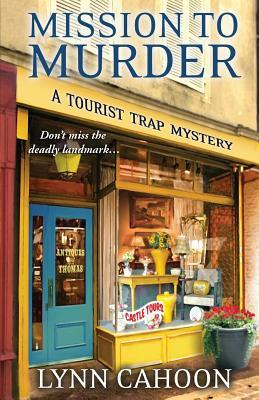 TOUR: Mission to Murder — plus a Q&A with author Lynn Cahoon!