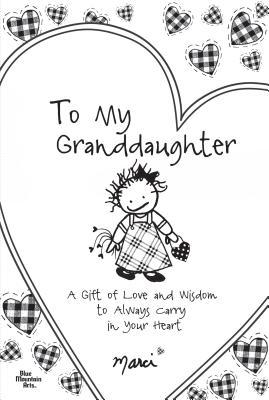 to my granddaughter with love