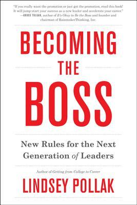 Becoming the boss new rules for the next generation of leaders by 20483098 fandeluxe Images