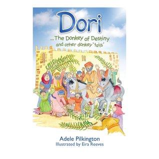 Dori... the Donkey of Destiny and Other Donkey 'Tails'