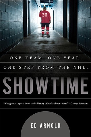 Showtime: One Team, One Season, One Step From the NHL
