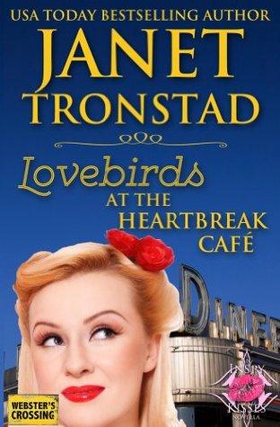 Lovebirds at the Heartbreak Café (Webster's Crossing Book 1)