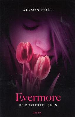 Evermore (De Onsterfelijken, #1)
