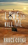 Love Me Kill Me