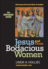 Jesus and Those Bodacious Woman