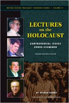 Lectures on the Holocaust Controversial Issues Cross-examined