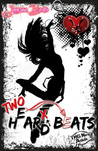Two H(e)ar(t)d Beats by Janessa Bears