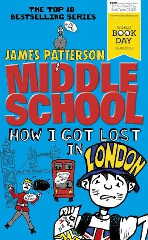 How I Got Lost in London (Middle School #5.5)