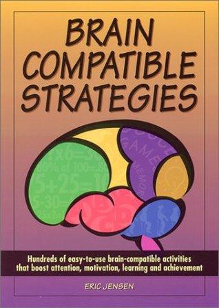 Brain-Compatible Strategies by Eric Jensen