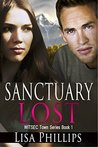 Sanctuary Lost by Lisa     Phillips