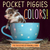 Pocket Piggies Colors!: Fea...