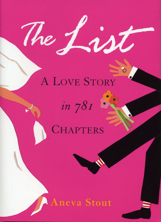 The List: A Love Story in 781 Chapters