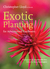 Exotic Planting for Adventurous Gardeners by Christopher  Lloyd