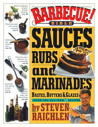 barbecue-bible-sauces-rubs-and-marinades-bastes-butters-and-glazes