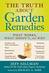 The Truth About Garden Remedies: What Works, What Doesn't  Why