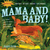 Indestructibles: Mama and Baby!