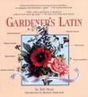 Gardener's Latin: A Lexicon