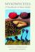 Myxomycetes: A Handbook of Slime Molds