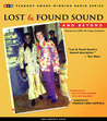 Lost and Found Sound and Beyond: Stories from NPR's All Things Considered