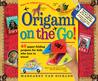 Origami on the Go! by Margaret Van Sicklen