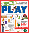 Unplugged Play by Bobbi Conner