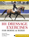 101 Dressage Exercises for Horse  Rider
