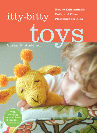 Itty-Bitty Toys by Susan B. Anderson