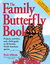 The Family Butterfly Book by Rick Mikula
