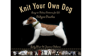 Descargar Knit your own dog: easy-to-follow patterns for 25 pedigree pooches epub gratis online Sally Muir