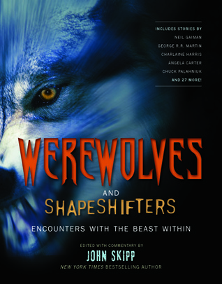 Werewolves and Shape Shifters by John Skipp
