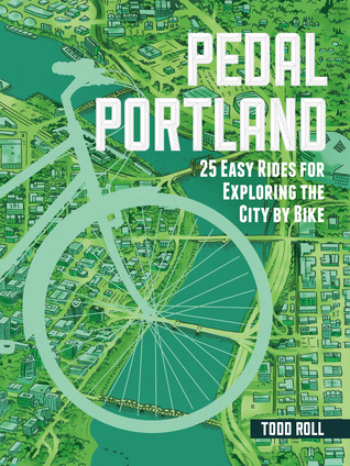 pedal-portland-25-easy-rides-for-exploring-the-city-by-bike