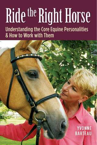 Libro para descargar gratis en txt Ride the Right Horse: Understanding the Core Equine Personalities  How to Work with Them