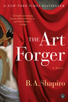 The Art Forger by Barbara A. Shapiro