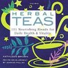 Herbal Teas by Kathleen Brown
