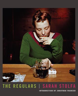 The Regulars by Sarah Stolfa
