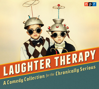 NPR Laughter Therapy by National Public Radio