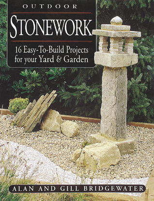 Outdoor Stonework: 16 Easy-To-Build Projects For Your Yard Garden